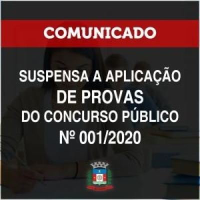 SUSPENSAS AS PROVAS DO CONCURSO PÚBLICO